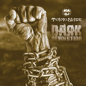 TOKYO BLADE - Dark Revolution