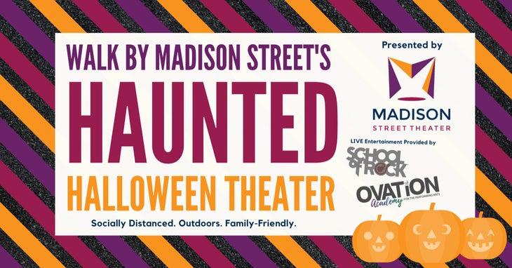 Madison Street's Haunted Halloween Theater